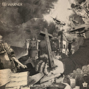 ED WARNER - MEANWHILE... EXTINCTION