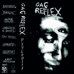 GAG-REFLEX - PSYCHOSIS