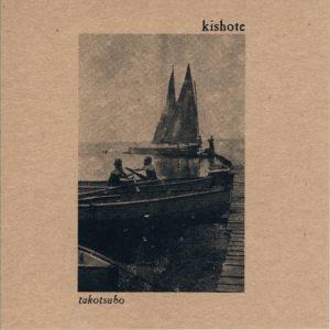 Kishote - Takotsubo