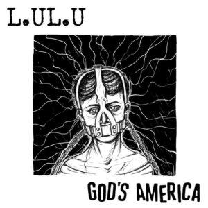 L.UL.U/God´s America - Split