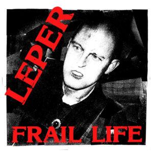 Leper - Frail Life