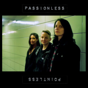 Passionless Pointless - S/T